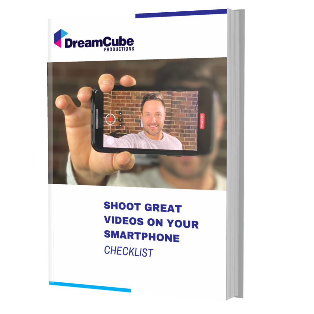 Checklist to Shoot Great Videos on Your Smartphone
