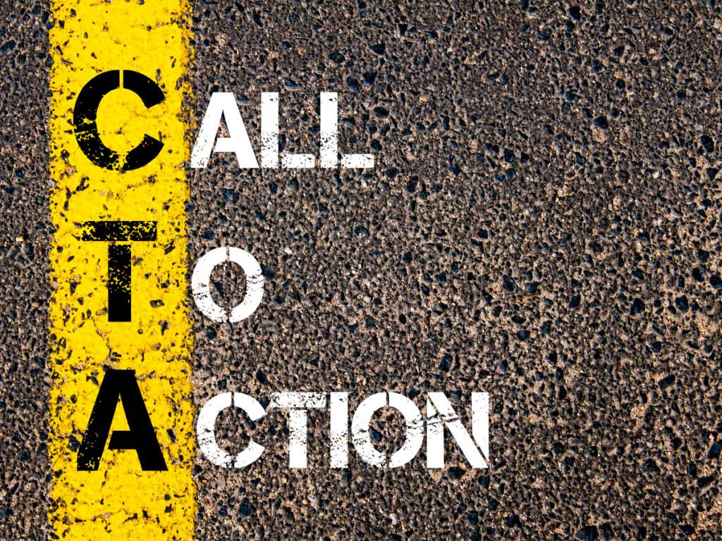 'call to action (CTA)' is writing on the road